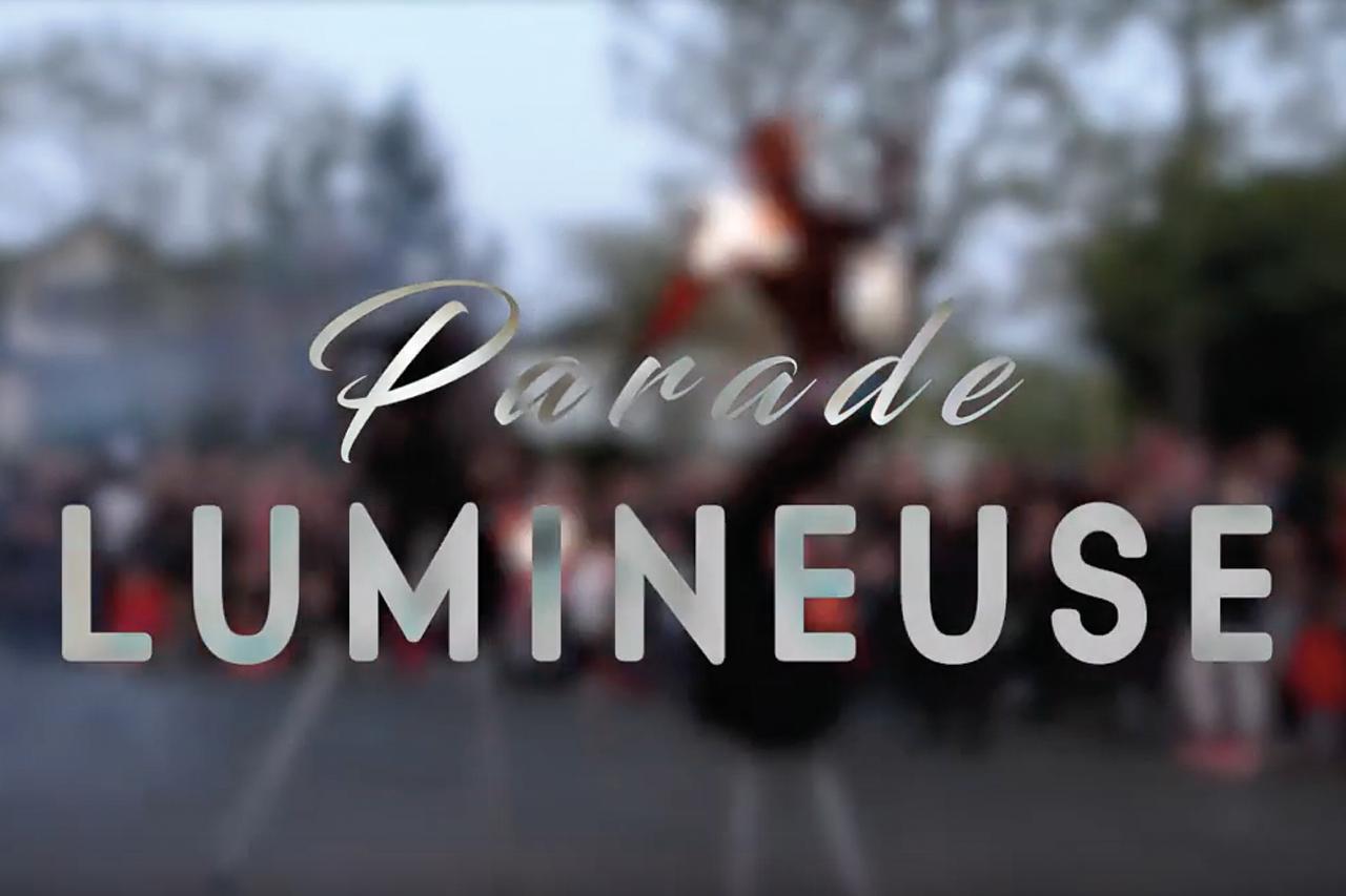 Video Parade Lumineuse 2017
